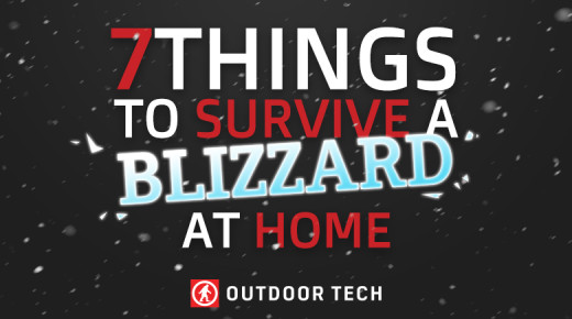 7 Things You Must Have to Survive a Blizzard at Home